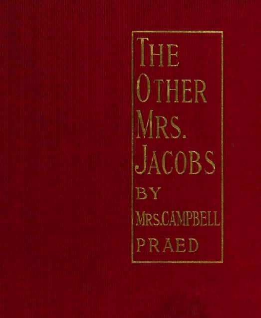 Cover of 'The other mrs jacbos' by mrs campbell praed